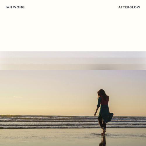 Ian Wong Afterglow