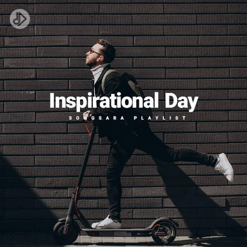 Inspirational Day (Playlist)