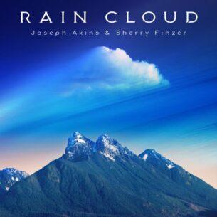 Joseph Akins Sherry Finzer Rain Cloud