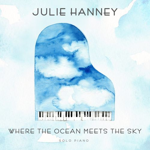 Julie Hanney Where the Ocean Meets the Sky