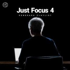 Just Focus 4 (Playlist)