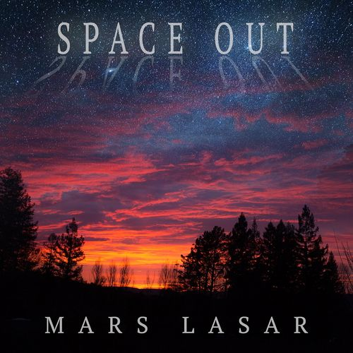 Mars Lasar Space Out