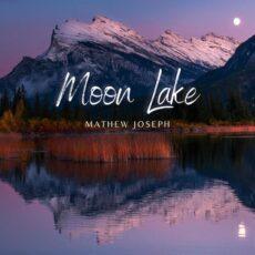 Mathew Joseph Moon Lake