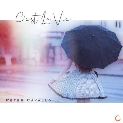 Peter Cavallo C'est La Vie