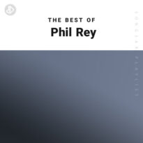 The Best Of Phil Rey (Playlist)