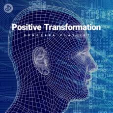 Positive Transformation (528 hz)