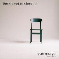 Ryan Marvel The Sound of Silence
