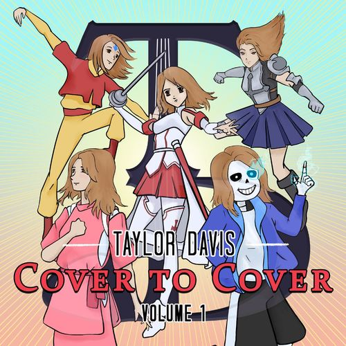 Taylor Davis Cover to Cover, Vol. 1