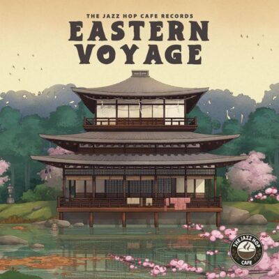 The Jazz Hop Café Eastern Voyage