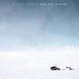 Wilson Trouvé Endless Winter