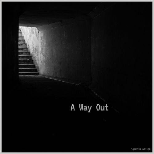 Agustin Amigo A Way Out