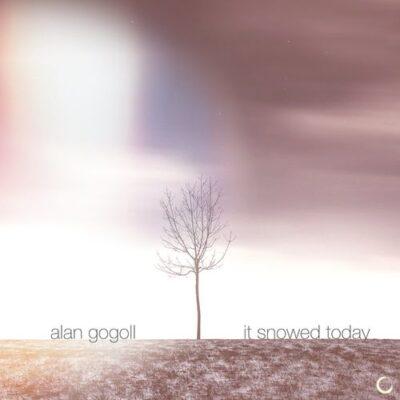 Alan Gogoll It Snowed Today