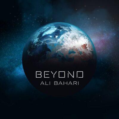 Ali Bahari Beyond