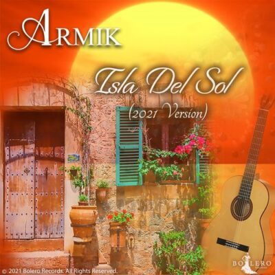Armik Isla Del Sol (2021 Version)