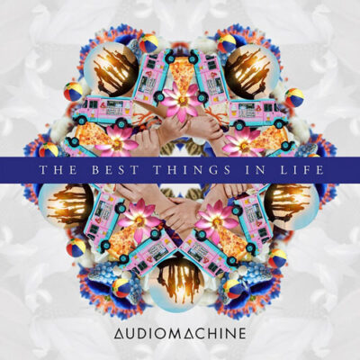 Audiomachine - The Best Things in Life