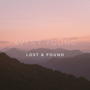 Avery Young Lost & Found