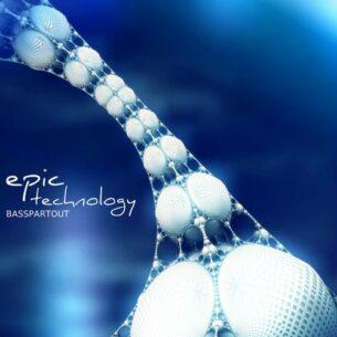Basspartout Epic Technology