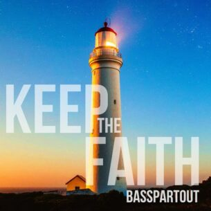 Basspartout Keep The Faith