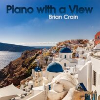 Brian Crain Piano with a View