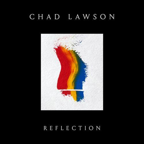 Chad Lawson Reflection