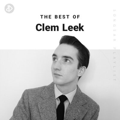 The Best Of Clem Leek (Playlist)