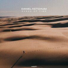 Daniel Ketchum Sands Of Time