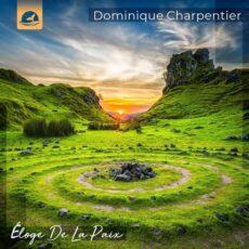 Dominique Charpentier Éloge De La Paix