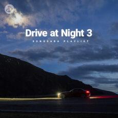 Drive at Night 3 (Playlist)