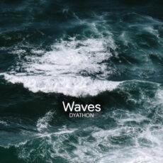 Dyathon - Waves