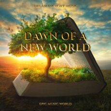 Epic Music World Dawn of a New World