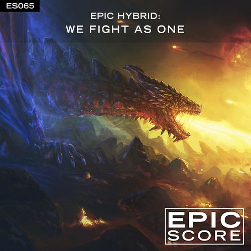 Epic Score We Fight As One