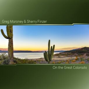 Greg Maroney Sherry Finzer On the Great Colorado