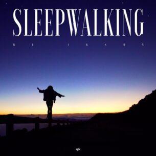 Ikson Sleepwalking