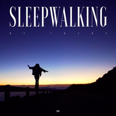 Ikson Sleepwalking