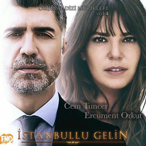 İstanbullu Gelin (Orijinal Dizi Müzikleri Vol. 4)