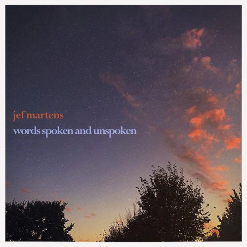 Jef Martens Words Spoken And Unspoken