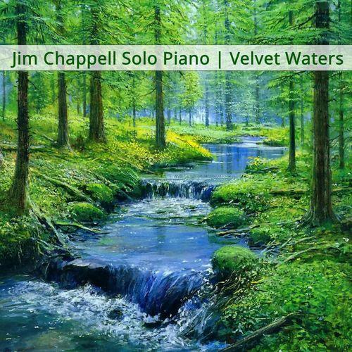 Jim Chappell Velvet Waters