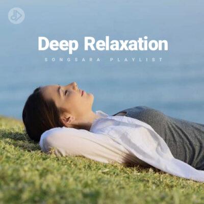 Deep Relaxation (Playlist