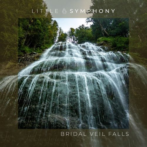 Little Symphony Bridal Veil Falls