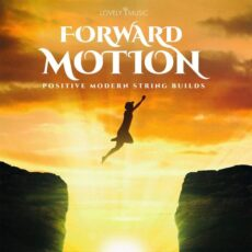 Lovely Music Library Forward Motion - Positive Modern String Builds