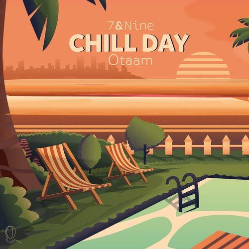 Otaam 7&Nine Chill Day