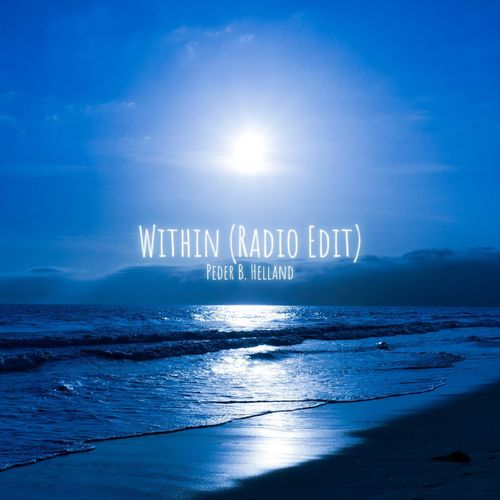 Peder B. Helland Within (Radio Edit)