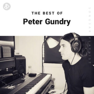 The Best Of Peter Gundry (Playlist)