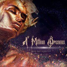 Phil Rey A Million Dreams