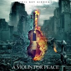 Phil Rey A Violin for Peace