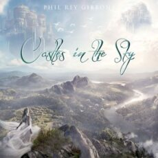 Phil Rey Castles in the Sky