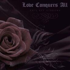 موسیقی تریلر ارکسترال عاشقانه Love Conquers All از فیل ری (Phil Rey)