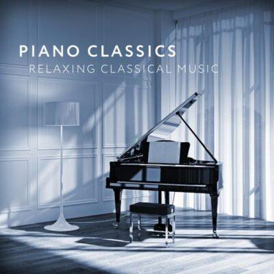 Piano Classics - Relaxing Classical Music