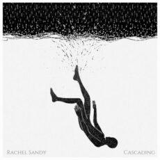 Rachel Sandy Cascading
