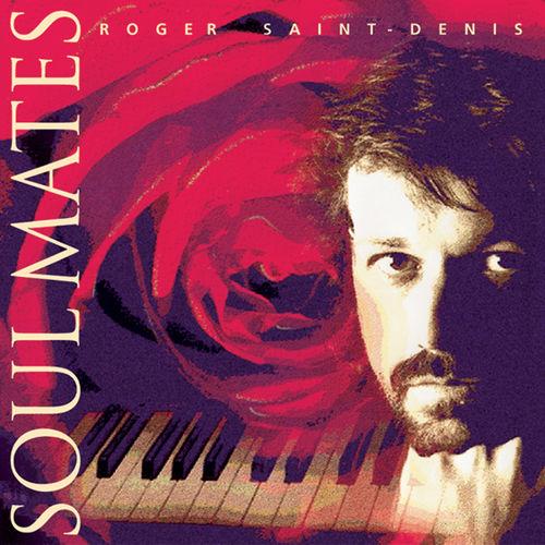 Roger Saint-Denis Soul Mates